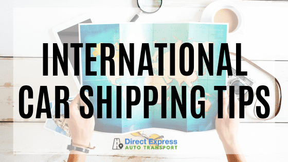 International Car Shipping Tips